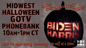 Halloween GOTV Phonebank with Indivisible